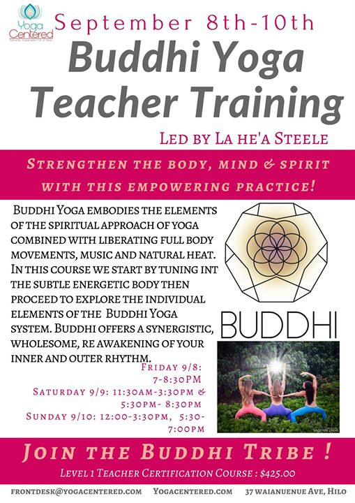 Buddhi Yoga Teacher Training Hawaii Eco Living